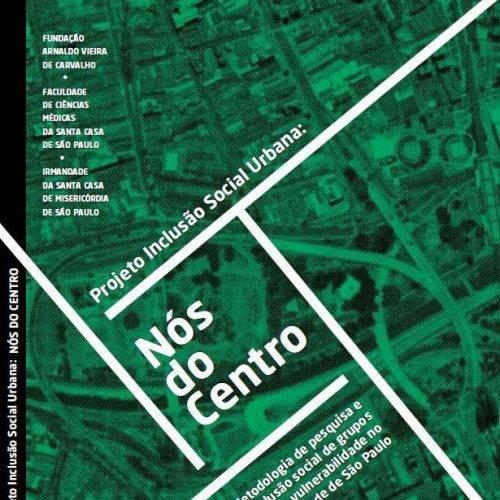 Projeto de Inclusão Urbano – Nós do Centro